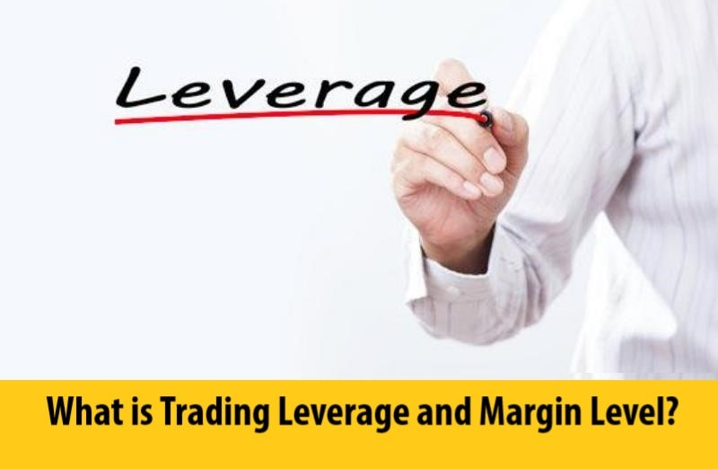 What is Trading Leverage and Margin Level